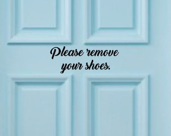 Please Remove Your Shoes Sign - No Shoes Vinyl Decal