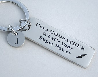 "Stainless Steel "" I'm A Godfather What's Your Super Power "" Personalize, Initial, Godfather Keychain, Godfather Gift, Flash Image,"