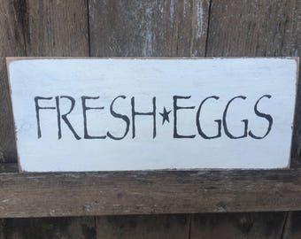 Fresh Eggs - Wood Sign