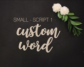 Small Script 1 | Custom Word | One Little Word | Word Kits | Please Read Item Details PRIOR TO PURCHASE