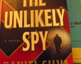The Unlikely Spy by Daniel Silva Signed First Edition Book