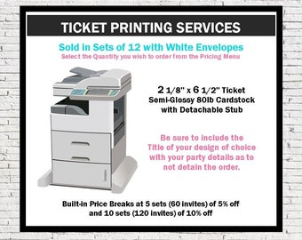 Ticket Printing Services, Printed Ticket Party Invitations with any PrintVillaInvites Design, Sold in Sets of 12