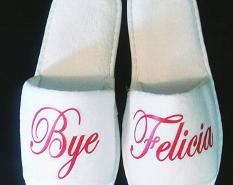 Personalized Slippers - Also customizable! Get what you want on your slippers! Brides can customize for bridesmaids!