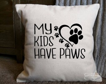 My Kids Have Paws Cotton Canvas Natural Pillow | Pet Paw Pillow | Dog Pillow | Pet Lover | Dog Lover Gift | Cat Lover Gift | Cat Pillow |
