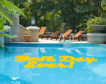 "FLOATING Pool Decor ""Best Day Ever"" -- Logos, monograms, words, symbols and more!"