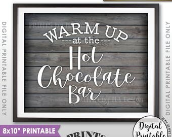 "Hot Chocolate Bar Sign, Warm Up at the Hot Chocolate Bar, Hot Chocolate Sign, Hot Cocoa, 8x10"" Rustic Wood Style Printable Instant Download"
