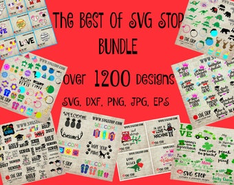 RETIRING SOON - The Best of SVG Stop Bundle over 1,200 Designs Svg, Dxf, Jpg, Png, Eps for Cricut, Silhouette, Vinyl & Sublimation Printing