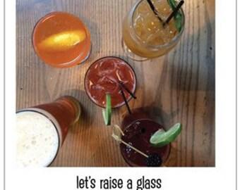 let's raise a glass