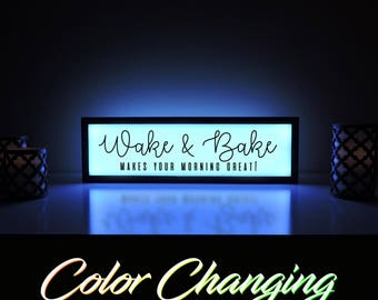 Wake and Bake Sign, Bakery Sign, Wake and Bake Makes Your Morning Great, Kitchen Sign, Bakery Decor, Light Up Sign, Bakery Shop