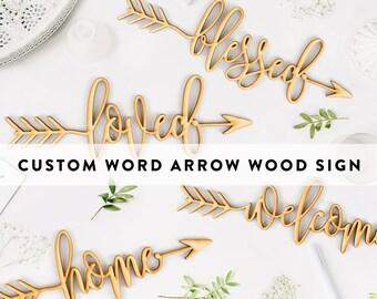 Custom Word Arrow Wood Sign - Personalized Wooden Sign, Custom Wood Gift, Wooden Wedding Gift, 5 Year Anniversary Gift, Wood Script