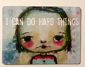I Can Do Hard Things Magnet