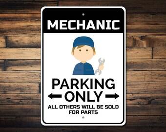 Mechanic Parking Sign, Mechanic Sign, Car Mechanic Gift for Handyman Sign, Car Mechanic Garage Wall Decor - Quality Aluminum ENS1002767