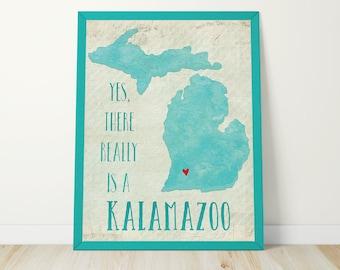 Kalamazoo Art Print - Yes There Really is a Kalamazoo - Michigan Wall Art - Michigan Love - Printable - Digital Print