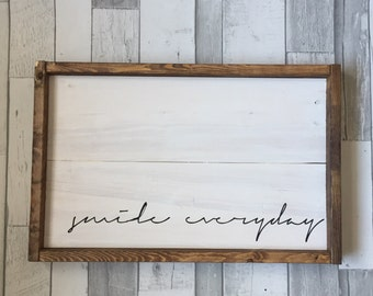 Smile Everyday Sign, Farmhouse Digb, Rustic Sigb, Fixer Upper Sign