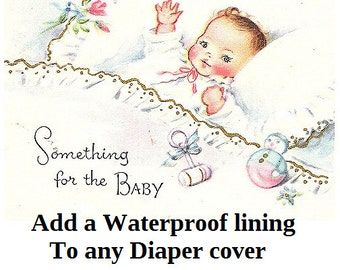 Add a waterproof lining to any diaper cover