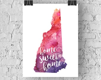 New Hampshire Home Sweet Home Art Print, NH Watercolor Home Decor Map Print, Giclee State Art, Housewarming or Moving Gift, Hand Lettering