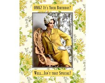 OMG! - Funny Birthday Card, Snarky Card