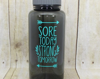 Sore today strong tomorrow 34 oz water bottle, Personalized gift, Personalized tumbler, Motivational water bottle, Motivational drink 34O083