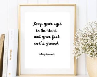 Zitat von Roosevelt: Keep your eyes in the stars, Poster, Text, Kunstdruck, schwarzweiß, elegant, schlicht, Wanddekoration, Wohndeko, Sterne