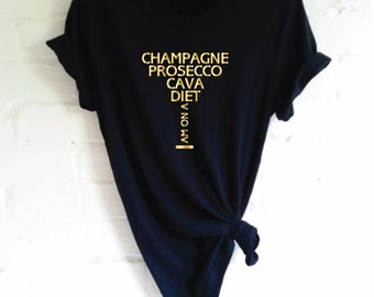 Champagne Prosecco Cava Diet T-Shirt. Champagne Shirt. Champagne T-Shirt. Wine Shirt. Party T-Shirt. Brunch Shirt. Rose all Day Shirt.