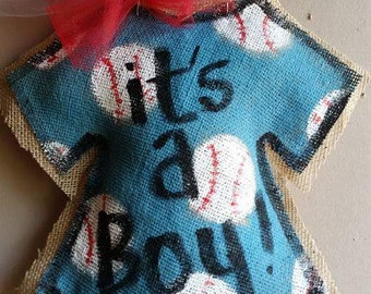 It's a boy baseball onesie burlap door hanger
