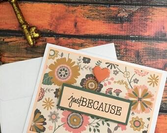 Just Because Card, Handmade Card, Handmade Stationery Greeting Card