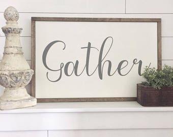 Gather Sign | Framed Wood Sign