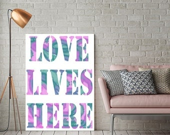 Love wall Art Love wall decor, digital download Art print Love lives here Printable wall decor print, Women gift wall art love digital print