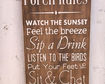 Porch Rules Wood Sign, Porch Wooden Sign, Farmhouse Style, Rustic Home Decor, 12x15, 12x20