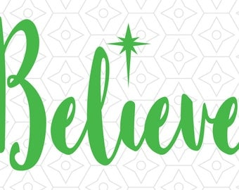 Believe Holidays Decal Design, SVG, DXF, EPS Vector files for use with Cricut or Silhouette Vinyl Cutting Machines