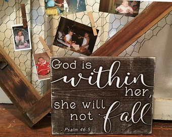 God is within her, she will not fall • Girls Nursery Room sign • Christian Wooden Plaque • Shabby Chic Scripture Art • Psalm Distressed Sign