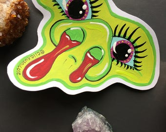 Slime Monster Alien hand painted one of a kind sticker slap dude unique gift