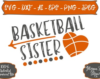 Basketball Sister SVG - Basketball SVG - Sister SVG - Sports Sister svg - Files for Silhouette Studio/Cricut Design Space