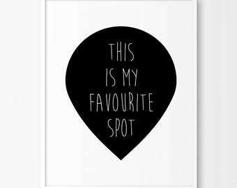 This is My Favorite Spot Typographic Print, Inspirational Art, Mothers Day Gift, Wall Art, Home Office Decor, Family Room, Nursery Decor,