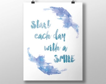 Start Each Day With a Smile Print, Motivational And Inspirational Quote Print, Printable Art, Downloadable Print, Modern Wall Art Deco