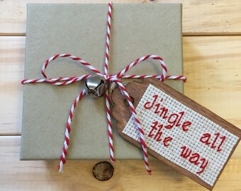 Jingle All the Way Gift Tag, Christmas Gift Tag, Holiday Gift Tag, Wooden Gift Tag, Cross Stitch, Holiday Gift Wrapping