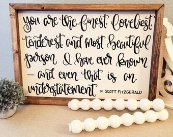 F Scott Fitzgerald Sign, valentines gift, valentines sign, gifts for mom, in memory sign, wedding gift, engagement gift, Gifts for Her