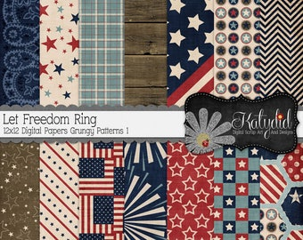 Let Freedom Ring 12x12 300 dpi  Digital Scrapbook Patriotic Grungy/Shabby Pattern 1 Papers and Backgrounds, July Fourth