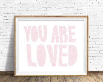 wall art prints, instant download, printable art, nursery wall art prints, modern nursery wall art, quote prints, quote art - You Are Loved