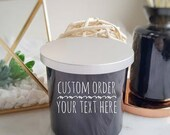 Custom Text - 100% Soy Wax - Scented Candle - Crackling Wood Wick - Double Wick - 10 oz Jar - Handcrafted - Glossy Black Glass Jar