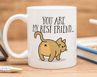 """Best friend mug with a cat and text """"You are my best friend"""""""