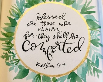 Christian art, blessed are those who mourn, encouraging scripture art, brush lettered 5x7