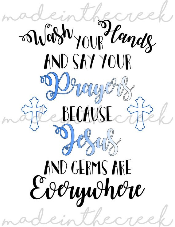 Wash your hands prayers jesus bathroom quotes cross svg for Bathroom quotes svg