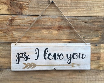 ps. I love you,romantic quote,Gallery Walll art,anniversary,wedding prop,engagement,love saying,wood wall decor,farmhouse decor,rustice art