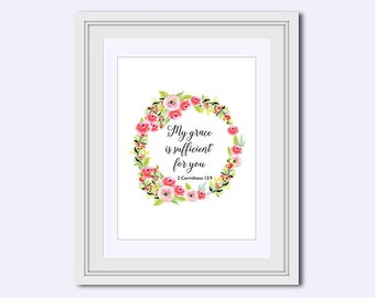 My Grace is - sufficient for you - 2 Corinthians 12:9 - Bible Verse Print - Grace Print - Christian Print - Scripture Print - Christain art
