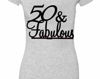 50 and Fabulous  womens V-Neck T-shirt