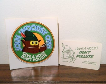 Vintage Woodsy Owl Give A Hoot Don't Pollute Sticker And Woodsy Supporter Card