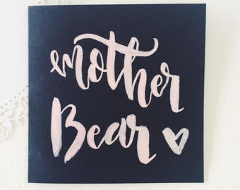 Mother Bear calligraphy card / Mother's Day card / Mum card / Mother Bear / Gifts for mum