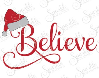 Believe Cut File Christmas SVG Hat Samantha Santa Christmas Ornament Clipart Svg Dxf Eps Png Silhouette Cricut Cut File Commercial Use