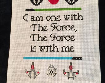 """I Am One With the Force Star Wars cross stitch FINISHED ITEM, approx 8"""" x 10"""""""
